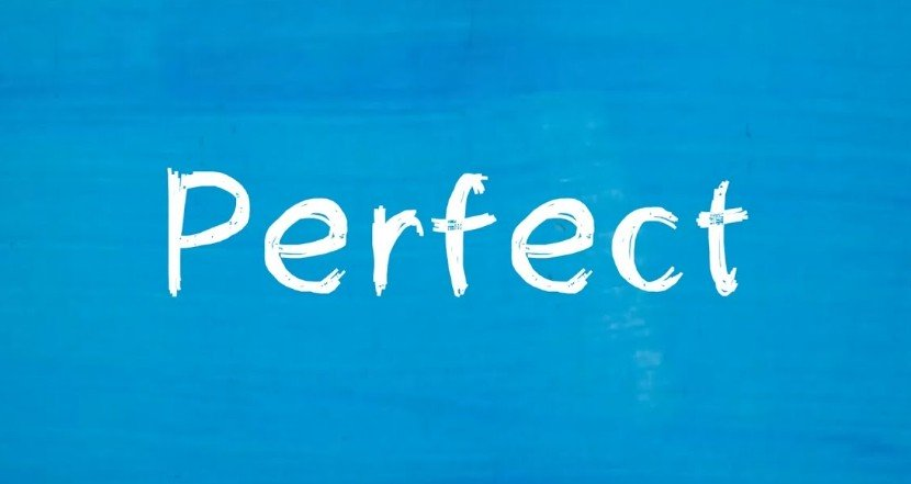 An image of a white sign saying perfect