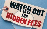A Sign Saying Watch Out For Hidden Fees